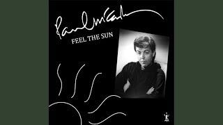 Paul McCartney - Feel The Sun (Full Length)
