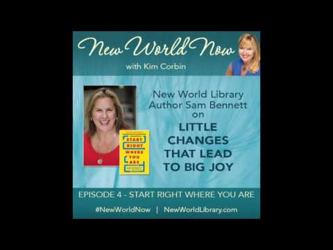 New World Now - Episode 4 - Start Right Where You Are