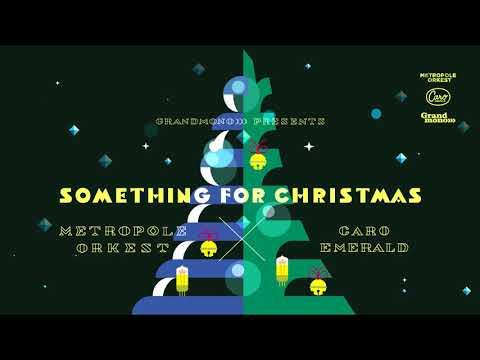 Caro Emerald & Metropole Orkest - Something For Christmas