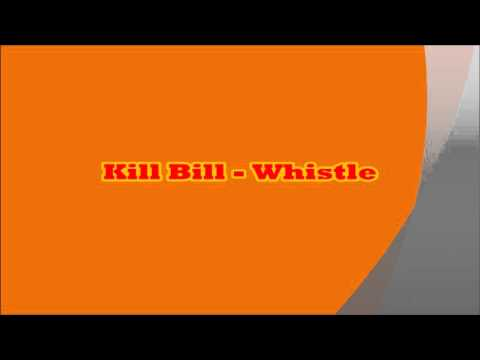 Kill Bill   Whistle ~ ringtone