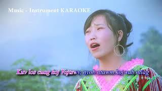 Vajtswv Zoo Kawg Nkaus - Instruments Karaoke Maib Thoj