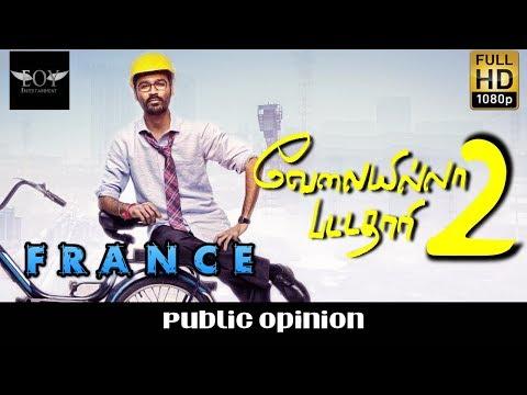 Velai Illa Pattathari 2 France - Public Opinion Velai Illa Pattathari