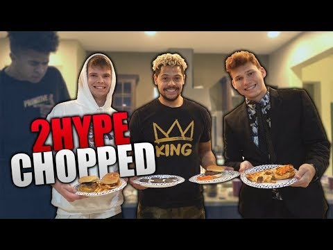 2HYPE CHOPPED 3!