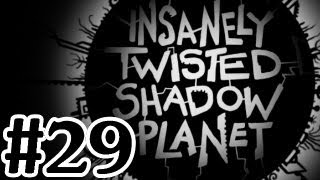 Insanely Twisted Shadow Planet Ending Final Boss Gameplay Walkthrough Part 29 - Xbox 360 Let's Play