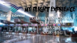 MY FLIGHT EXPERIENCE (FLIGHT REPORT) - E9 - GARUDA INDONESIA TERMINAL 3 ULTIMATE | CGK - SRG