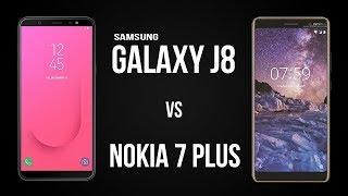 Samsung Galaxy J8 vs Nokia 7 Plus [Full Comparison]
