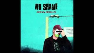 No Shame - Jonossa seuraava