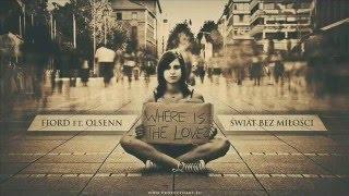 Fiord feat. Olsenn - Świat bez miłości