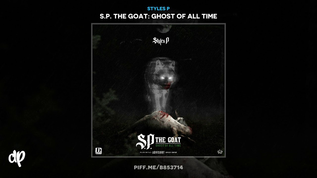 Styles P —  Raw Dreams [S.P. The Goat]