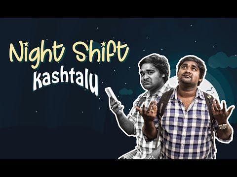 Night Shift Kashtalu || Bumchick Babloo
