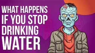 What Happens if You Stop Drinking Water