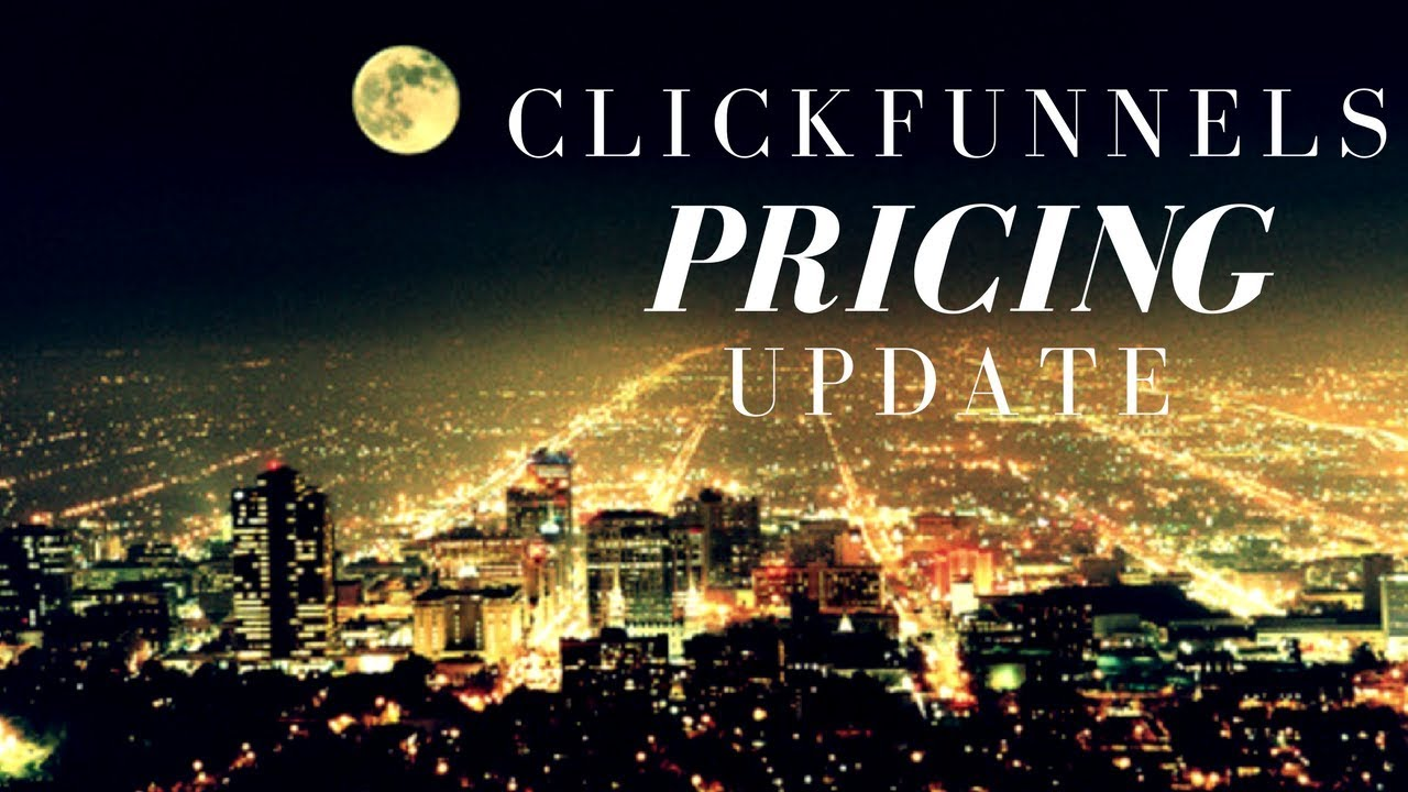 Click Funnels Pricing Info and Update (REAL TALK ABOUT CLICKFUNNELS PRICING AND IF IT WAS WORTH IT!)