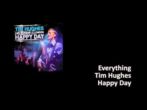 Tim Hughes -- Everything
