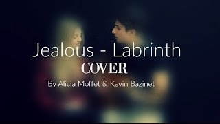 Jealous - Labrinth Cover by Alicia Moffet and Kevin Bazinet