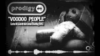 The Prodigy - Voodoo People (Carlos M & DJ Seb@ aka Lomax Bootleg 2015)