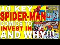 10 Key COMICS to invest in featuring Spider-man. Guaranteed to go up in value this Year and Next