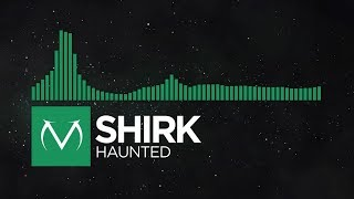 [Glitch Hop] - Shirk - Haunted [Free Download]