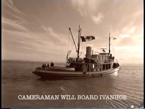 IVANHOE 1907 TUGBOAT 1997 footage