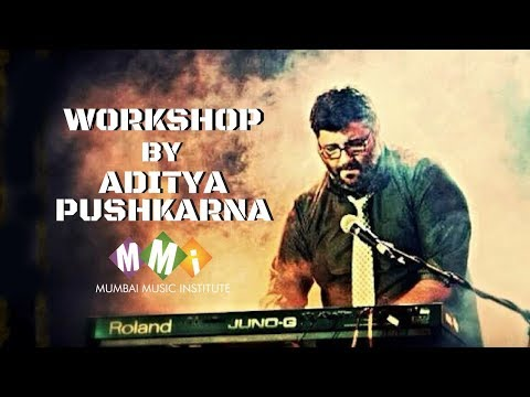 Music Production Workshop by Aditya Pushkarna