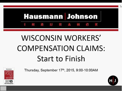 9-17-15 WI Workers Compensation Claims from Start to Finish