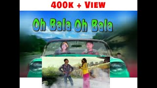 Oh Bala Oh Bala (manipuri parody video)