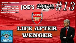 FM17 Arsenal | Life After Wenger S01 E13 | CHAMPIONS LEAGUE FINAL | Football Manager 2017