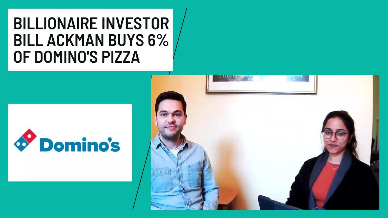 Billionaire Investor Bill Ackman Buys 6% of Domino's Pizza