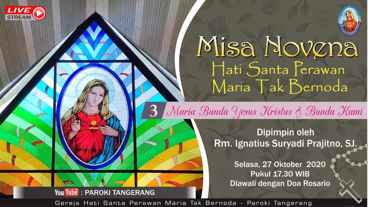 Novena Hati Santa Perawan Maria Tak Bernoda Ke 3 Youtube