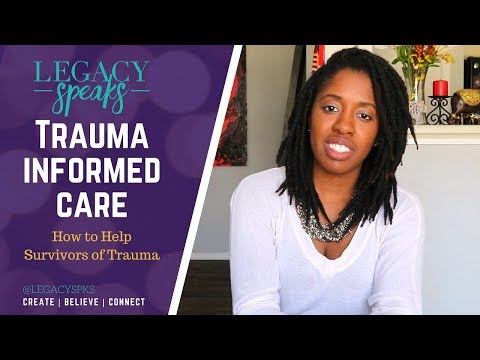helping-survivors-of-trauma:-trauma-informed-care-|-mental-health-|-legacy-speaks