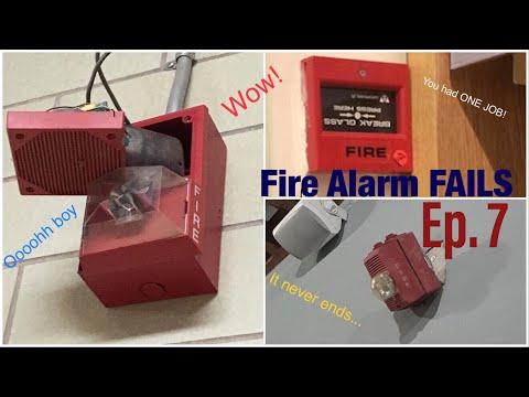 Fire Alarm Fails Ep. 7