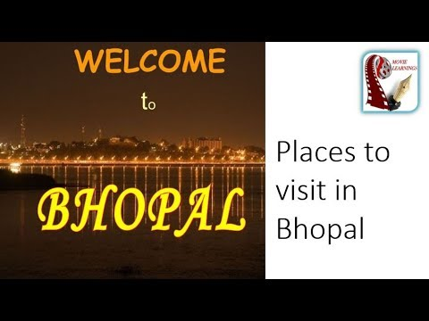 Bhopal Travel | Food, Shopping & Tourist Attractions| Madhya Pradesh Tourism, India Travel |