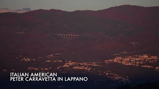 Italian American Interviews. Peter Carravetta in Lappano
