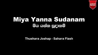 Miya yanna Sudanam _ Thushara Joshap -Sahara Flash Instrumental (Karaoke ) Track with Lyrics