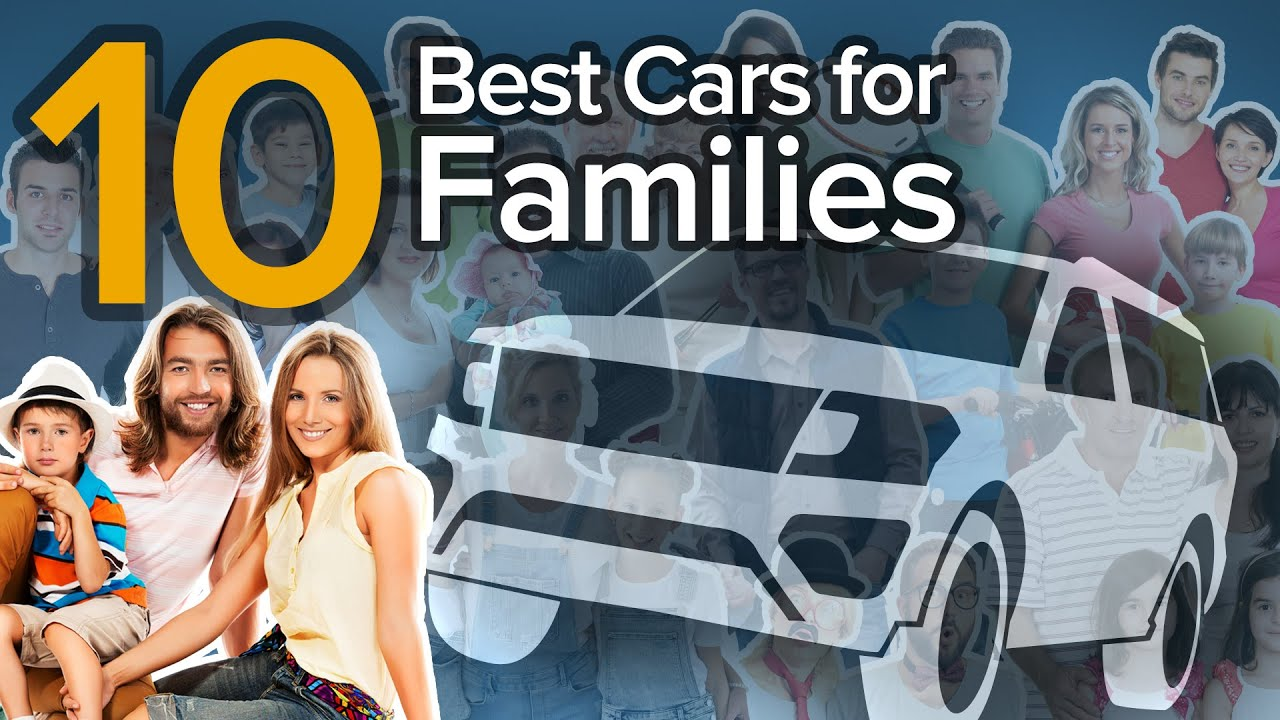 Top 10 Best Family Cars The Short List Youtube