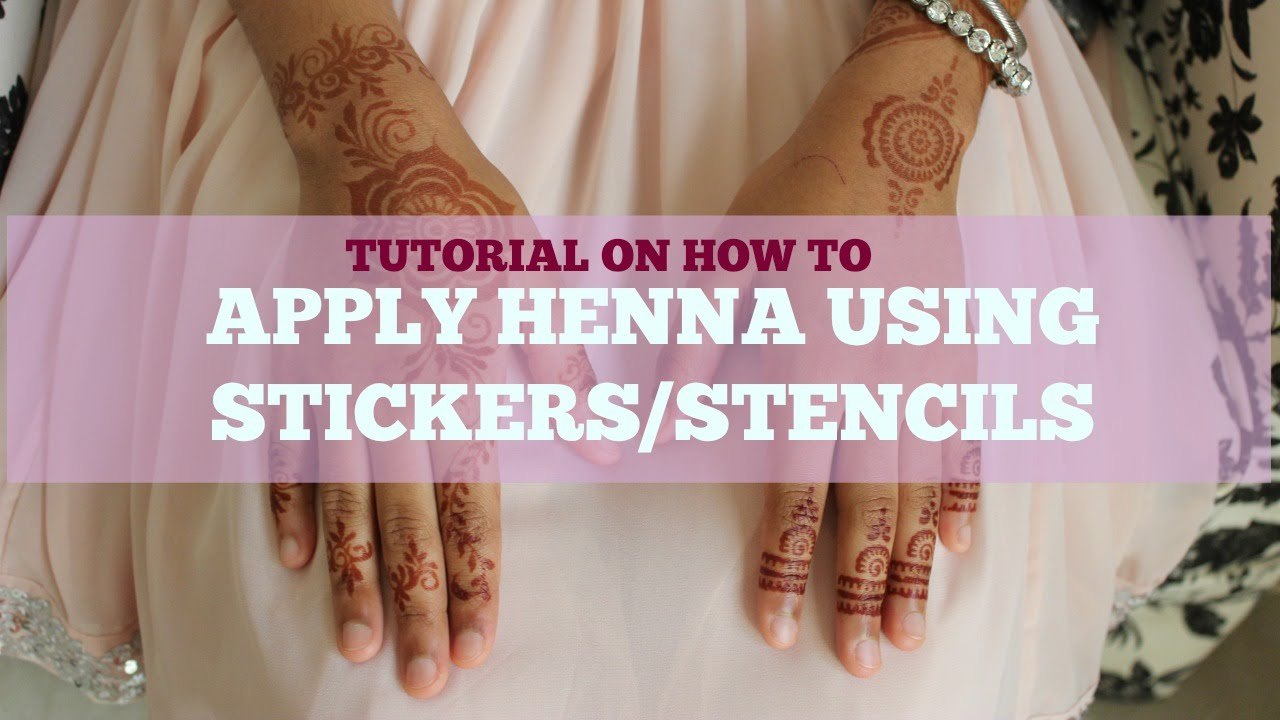 Henna Mehndi Stickers : Diy henna tutorial how to apply using stickers stencils