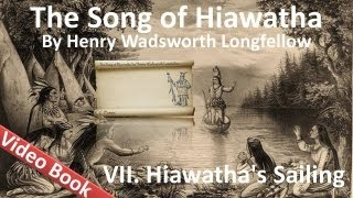 07 - The Song of Hiawatha by Henry Wadsworth Longfellow