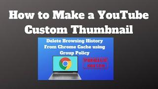 How to Make a YouTube Custom Thumbnail