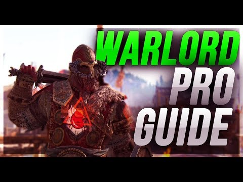 Warlord Pro Guide | For Honor