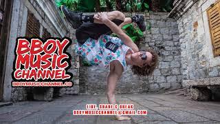 Breaky Breakdown Power Breaks - DJ Syd Salam | Bboy Music Channel 2021