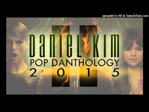 Pop Danthology 2015 - Part 1 & Part 2 - 1 HOUR (HD 1080p Audio)