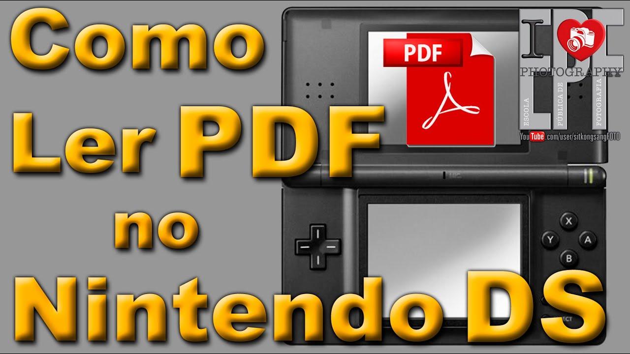 Como Ler Arquivos PDF no Nintendo DS - DSI - XL - Aula