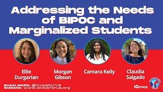 #CivicsForUS Panel 2: Addressing the Needs of BIPOC and Marginalized Students
