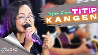 Safira Inema - Titip Kangen (Official Music Live)