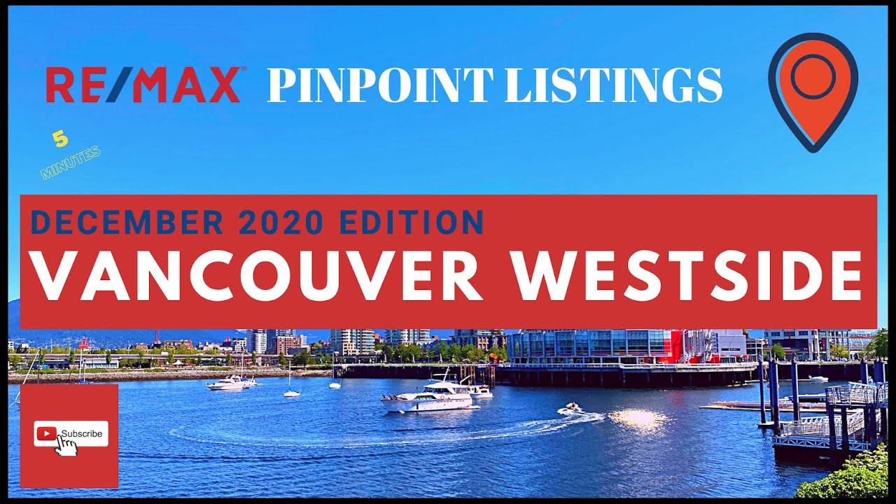 Vancouver Westside December 2020 Edition Real Estate Update