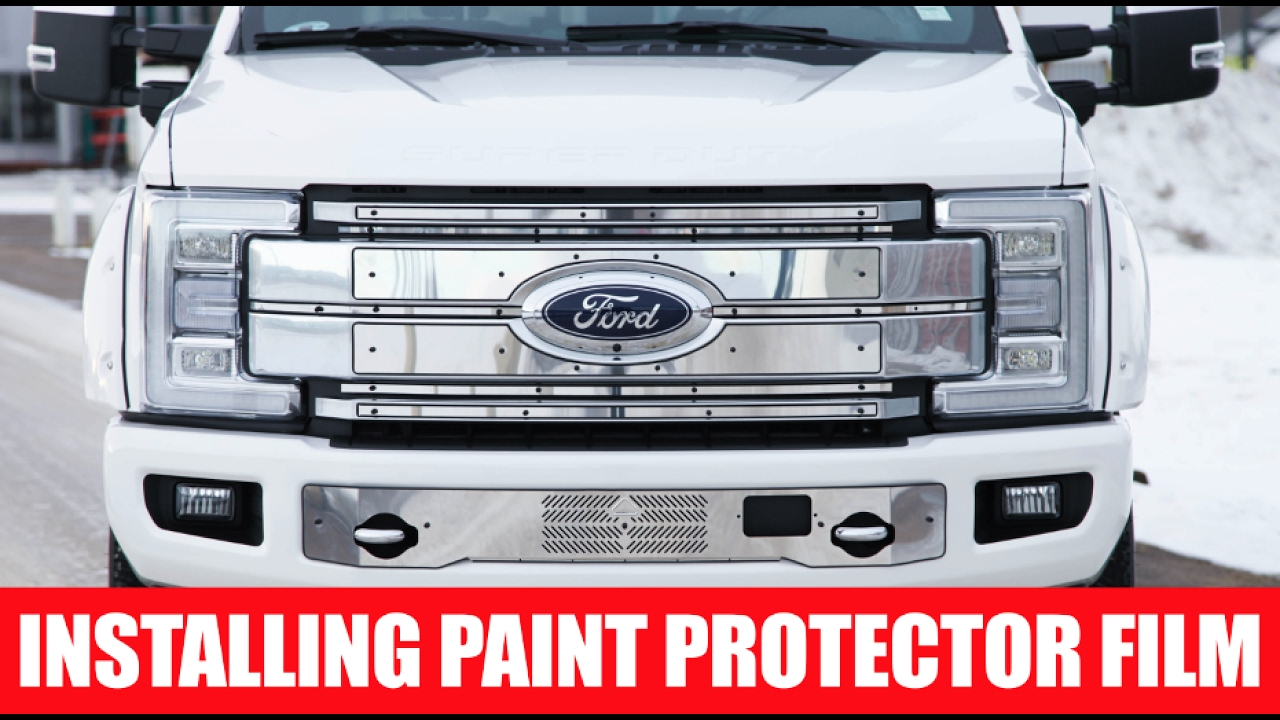 How To Install Paint Protector Film On A 2017 Ford F350