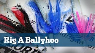 Ballyhoo How To Offshore Dolphin Wahoo Fishing - Florida Sport Fishing TV Rigging Station