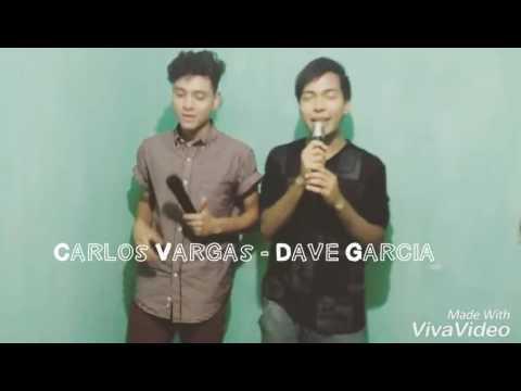 Ya Te Perdí La Fe - Cover/Carlos Vargas ft. Dave Garcia