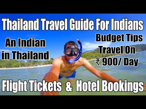 Travel on ₹ 900/Day in Thailand, Thailand Travel Guide for Indians ( Budget Travel Tips)