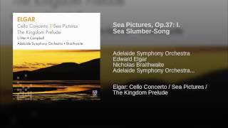 Sea Pictures, Op.37: I. Sea Slumber-Song