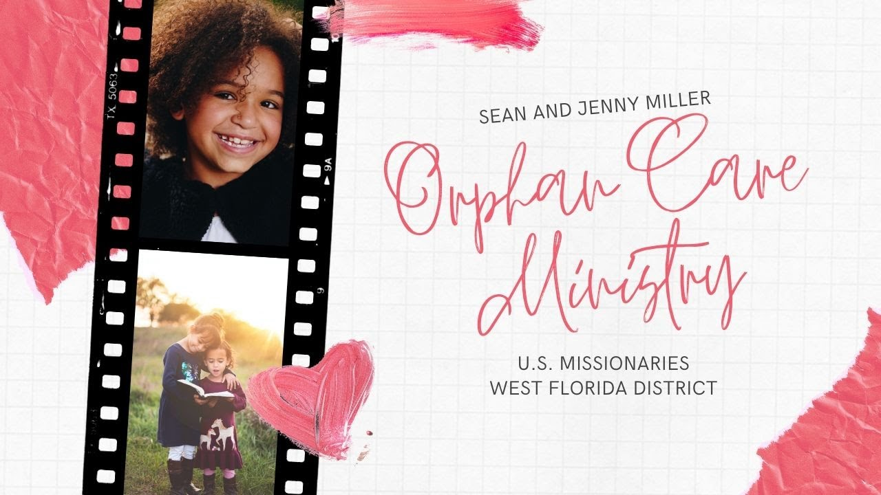 Jenny Miller - Orphan Care